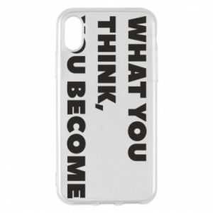 Etui na iPhone X/Xs What you think you become
