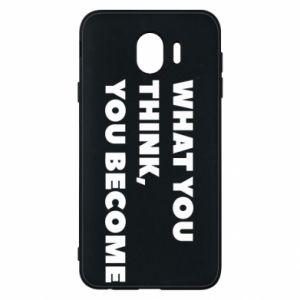 Etui na Samsung J4 What you think you become
