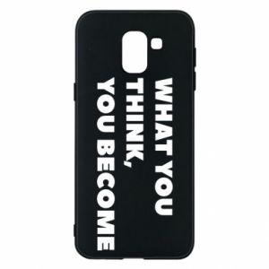 Etui na Samsung J6 What you think you become