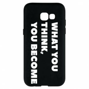 Etui na Samsung A5 2017 What you think you become