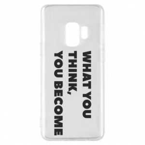 Etui na Samsung S9 What you think you become