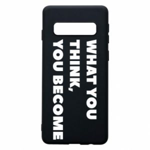 Etui na Samsung S10 What you think you become