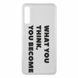 Etui na Samsung A7 2018 What you think you become