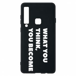 Etui na Samsung A9 2018 What you think you become