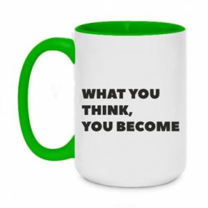 Kubek dwukolorowy 450ml What you think you become