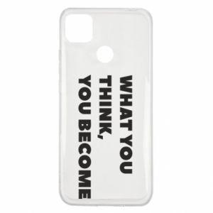 Etui na Xiaomi Redmi 9c What you think you become