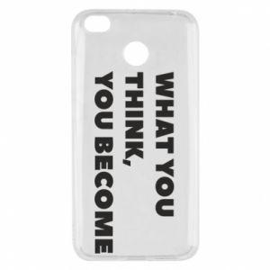 Etui na Xiaomi Redmi 4X What you think you become