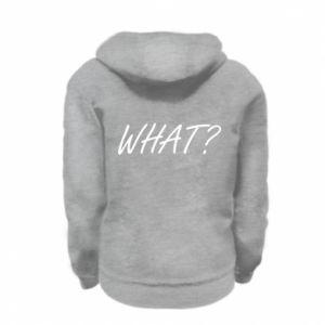 Kid's zipped hoodie WHAT?