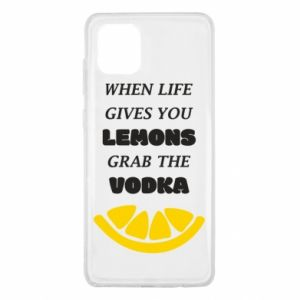 Samsung Note 10 Lite Case When life gives you a lemons grab the vodka