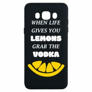 Samsung J7 2016 Case When life gives you a lemons grab the vodka