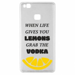 Huawei P9 Lite Case When life gives you a lemons grab the vodka