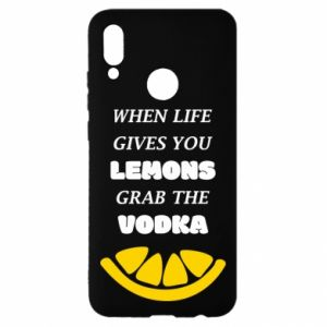 Huawei P Smart 2019 Case When life gives you a lemons grab the vodka