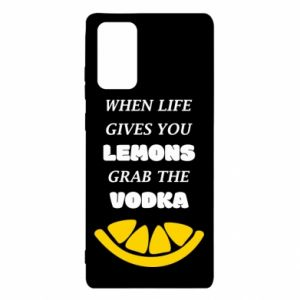 Etui na Samsung Note 20 When life gives you a lemons grab the vodka