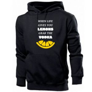 Men's hoodie When life gives you a lemons grab the vodka