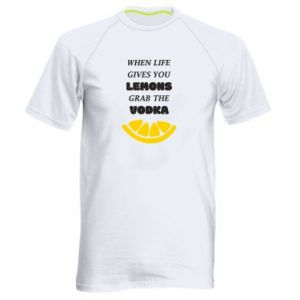 Men's sports t-shirt When life gives you a lemons grab the vodka
