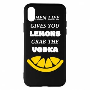Phone case for iPhone X/Xs When life gives you a lemons grab the vodka