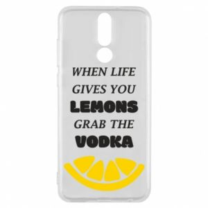 Phone case for Huawei Mate 10 Lite When life gives you a lemons grab the vodka