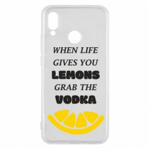 Phone case for Huawei P20 Lite When life gives you a lemons grab the vodka