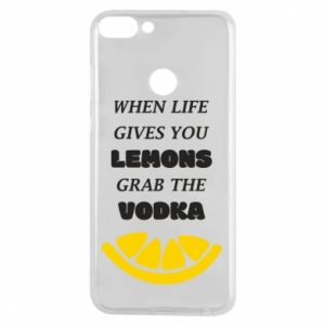 Phone case for Huawei P Smart When life gives you a lemons grab the vodka