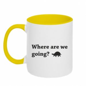 Two-toned mug Where are we going