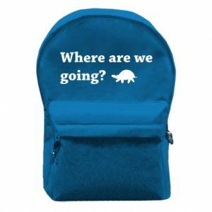 Plecak z przednią kieszenią Where are we going