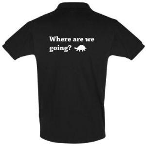 Koszulka Polo Where are we going