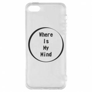 Etui na iPhone 5/5S/SE Where is my mind