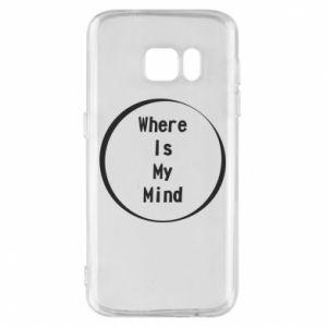 Etui na Samsung S7 Where is my mind