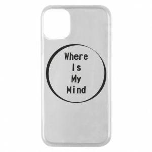 Etui na iPhone 11 Pro Where is my mind
