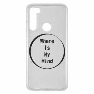 Etui na Xiaomi Redmi Note 8 Where is my mind