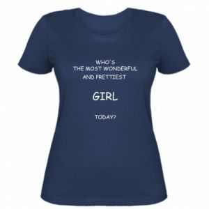 Women's t-shirt Who's the most wonderful