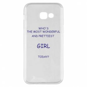 Phone case for Samsung A5 2017 Who's the most wonderful