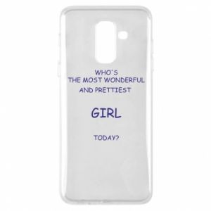 Phone case for Samsung A6+ 2018 Who's the most wonderful