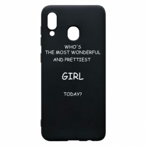 Phone case for Samsung A20 Who's the most wonderful
