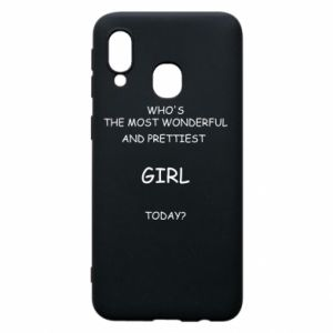 Phone case for Samsung A40 Who's the most wonderful