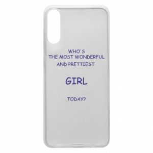 Phone case for Samsung A70 Who's the most wonderful