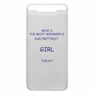 Phone case for Samsung A80 Who's the most wonderful