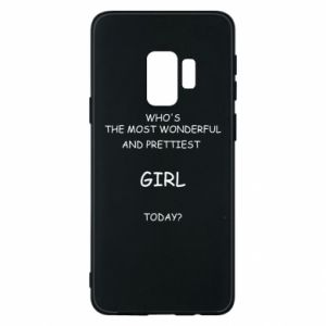 Phone case for Samsung S9 Who's the most wonderful