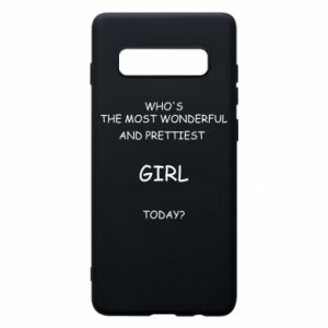 Phone case for Samsung S10+ Who's the most wonderful