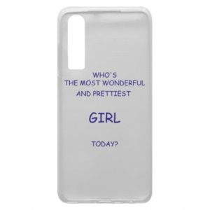Phone case for Huawei P30 Who's the most wonderful