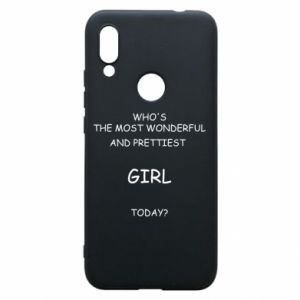 Phone case for Xiaomi Redmi 7 Who's the most wonderful