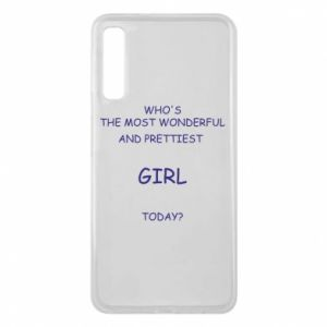 Phone case for Samsung A7 2018 Who's the most wonderful