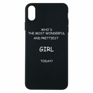 Phone case for iPhone Xs Max Who's the most wonderful