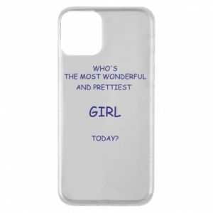 Phone case for iPhone 11 Who's the most wonderful