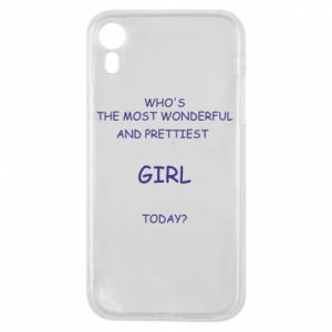 Phone case for iPhone XR Who's the most wonderful