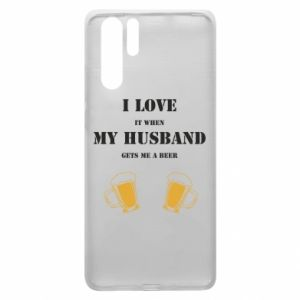 Huawei P30 Pro Case Wife and beer
