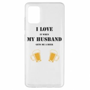 Samsung A51 Case Wife and beer