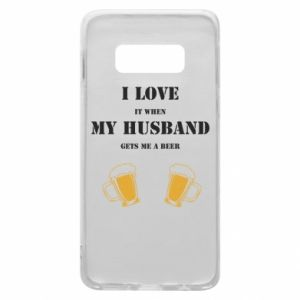 Samsung S10e Case Wife and beer