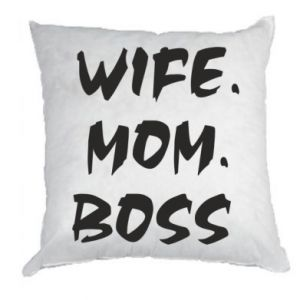 Poduszka Wife. Mom. Boss.