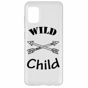 Samsung A31 Case Wild child